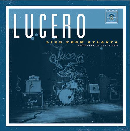 lucero live from atlanta